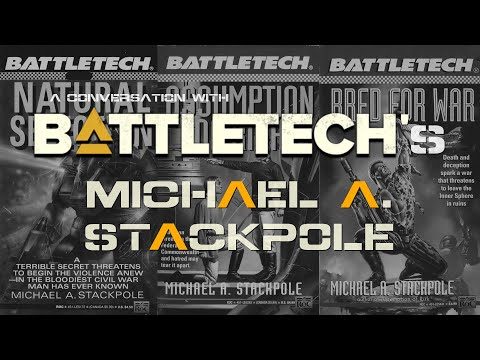Michael Stackpole Talks BattleTech