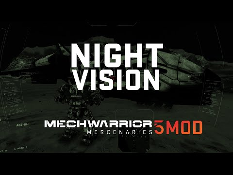 Mechwarrior 5 Mercenaries Mod - Night Vision