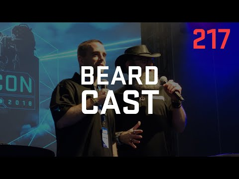 Podcast 217 - Beard Cast w/ Daeron Katz