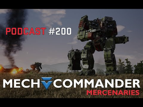 Mechcommander Mercenaries - Podcast #200