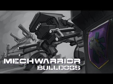 MechWarrior: Bulldogs