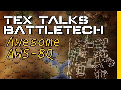 Battletech/Mechwarrior Lore : The AWS-8Q Awesome and Variants