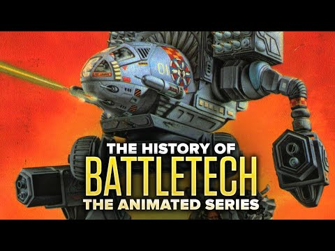 The Wild History of Battletech: The Animated Series - Yes, It's Real