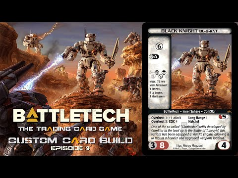Battletech CCG | Building a Custom Card (Episode 9) Black Knight