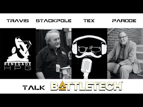 Tex, Michael Stackpole, Blaine Lee Pardoe and Renegade HPG Talk BattleTech