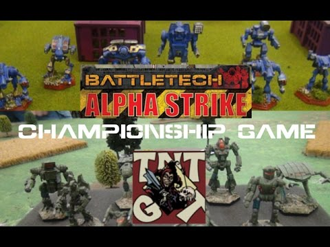 BattleTech Alpha Strike TNT Championship Game 2017 Battle Report BatRep