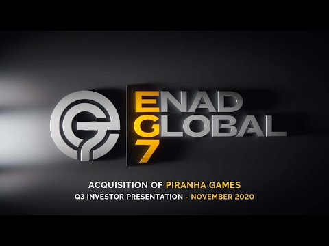 EG7 Investor Presentation Q3 2020 - Acquires Piranha Games